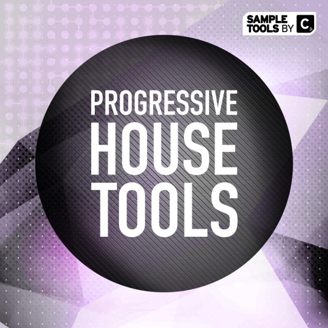 Progressive House Tools – OUT NOW!!