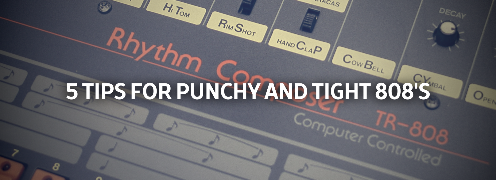 5 Tips For Punchy and Tight 808's