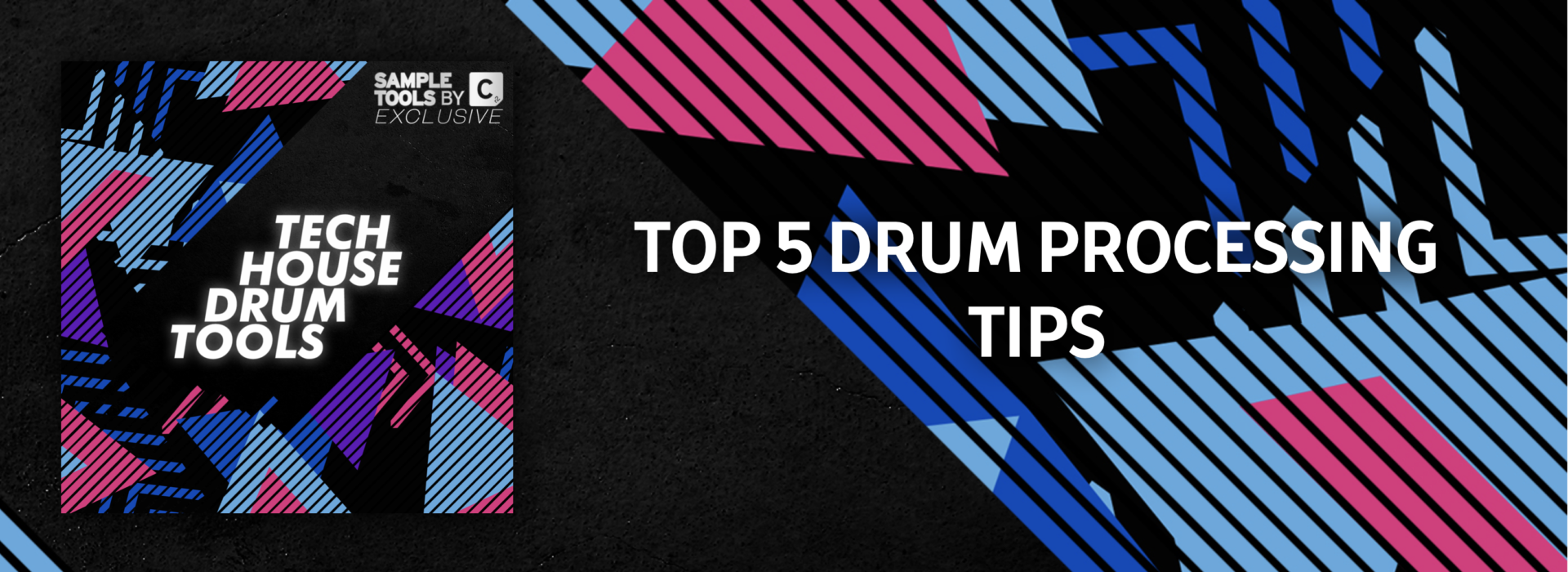 Top 5 Drum Processing Tips