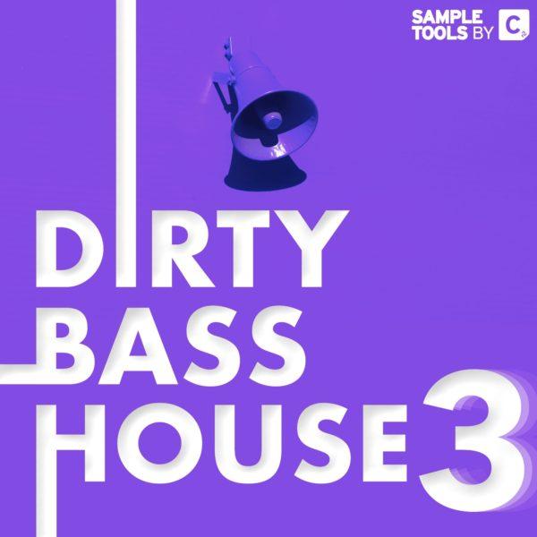 Dirty Bass House 3