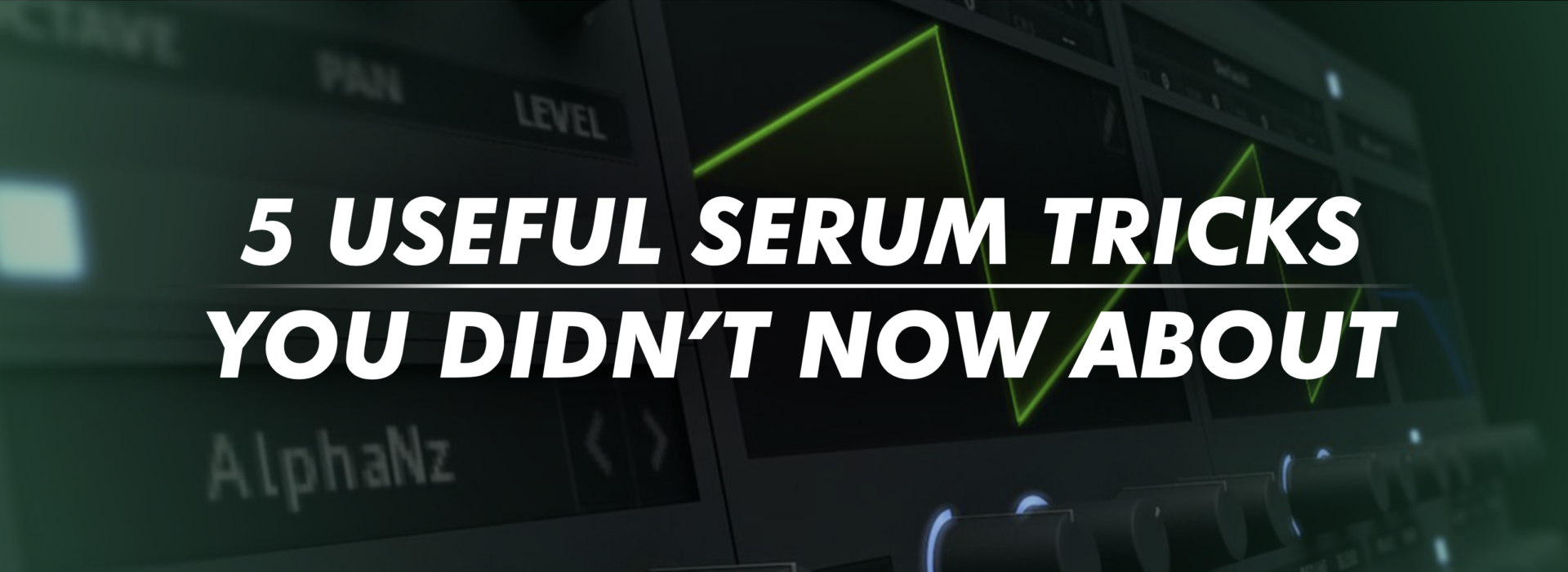5 USEFUL SERUM TRICKS YOU DIDN'T KNOW ABOUT