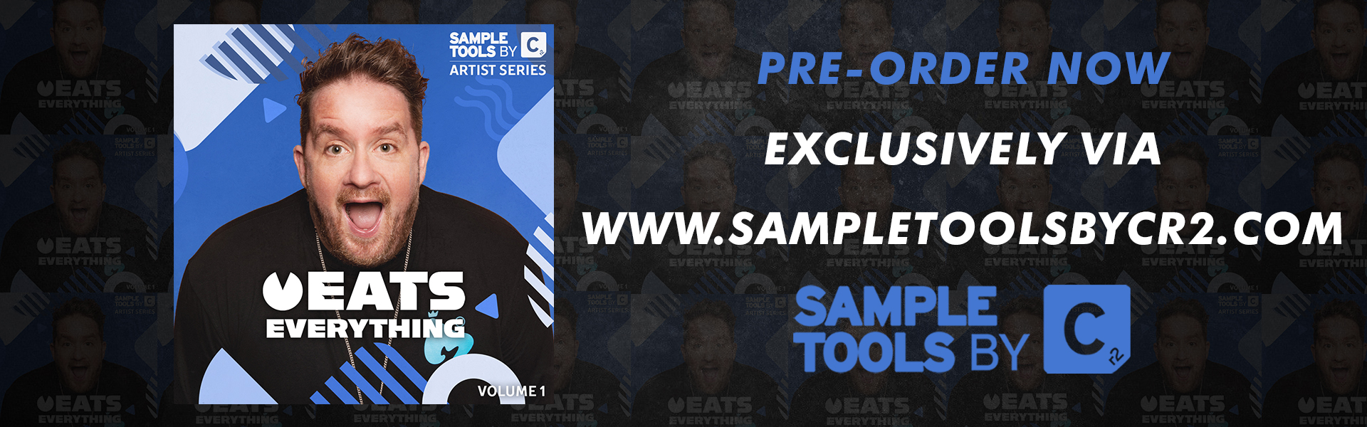 Eats Everything Vol.1 – Available to Pre-Order! [Exclusive to Sample Tools by Cr2]